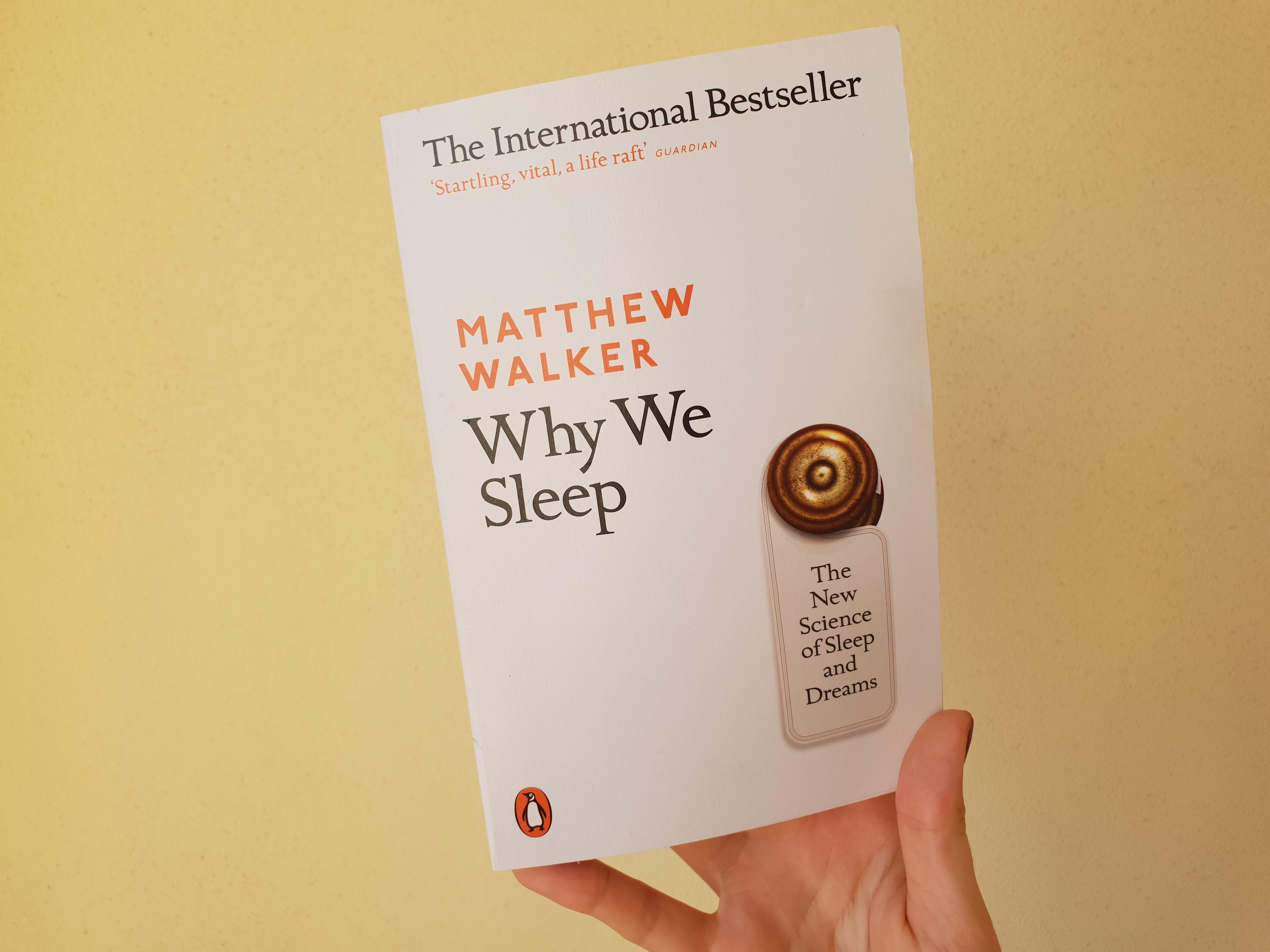 Why We Sleep (Matthew Walker) - Freya Gilmore